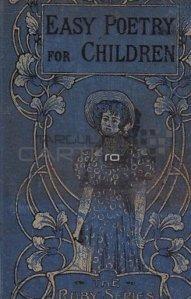 Easy poetry for the childern / Poezii usoare pentru copii