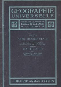Geographie Universelle / Geografie universala; Asia Occidentala; Asia Mare