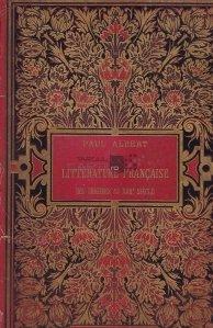 La litterature francaise des origines au XVIIIe siecle / Istoria literaturii franceze de la origini pana in secolul XVIII