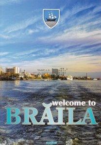 Welcome to Braila / Bun venit in Braila