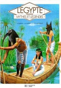 L'Egypte / Egiptul; mituri si legende