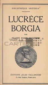 Lucrece Borgia / Lucretia Borgia