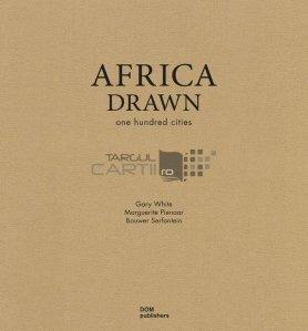 Africa drawn / Harti din Africa;100 de orase
