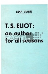 T.S. Elliot / T.S. Elliot ; Un autor universal