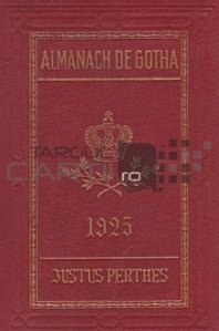 Almanach de Gotha / Almanahul Gotha anuar genealogic diplomatic si statistic
