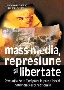 Mass-media, represiune si libertate