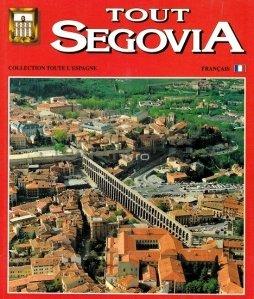Tout Segovia / Segovia