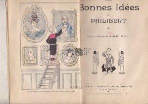 Les bonnes idees de Philibert / Ideile bune ale lui Philibert