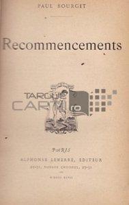 Recommencements / Noi inceputuri