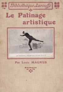 Le patinage artistique / Patinajul artistic