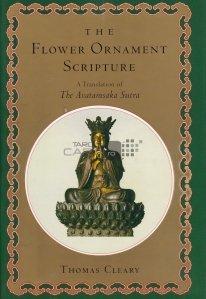 The flower ornament scripture / Scriptura cu ornament floral o traducere a Avatamsaka Sutra
