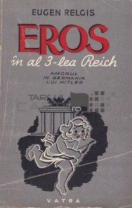 Eros in al 3-lea reich