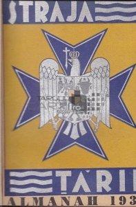Almanahul strajerilor;Buletin Straja Tarii numerele 1-4 cu anexe