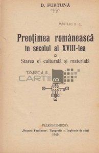 Preotimea romaneasca in secolul al XVIII-lea;Preotimea fata de cele mai de seama probleme ale ei