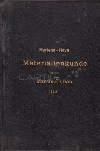 Handbuch der Materialenkunde fur den Maschinenbau / Manual de știință a materialelor pentru inginerie mecanică