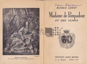 Madame De Pompadour et son temps / Doamna De Pompadour si vremea sa