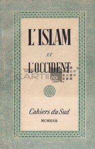 L'Islam et l'Occident / Islamul si Occidentul