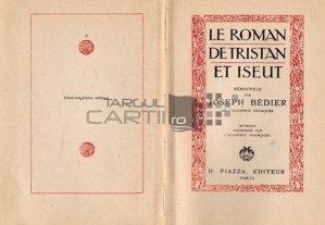 Le roman de Tristan et Iseut / Romanul lui Tristan si al Isoldei