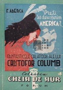 Fantasticele calatorii ale lui Cristofor Columb