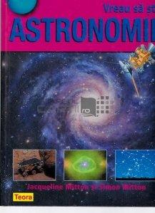 Vreau sa stiu astronomie