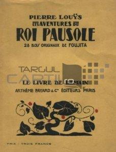 Les aventures du Roi Pausole / Aventurile regelui Pausole