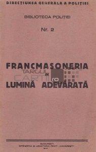 Francmasoneria in lumina adevarata