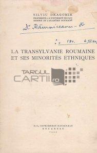 La Transylvanie roumaine et ses minorites ethniques;Ardealul