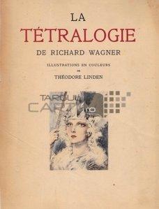 La tetralogie / Tetralogia