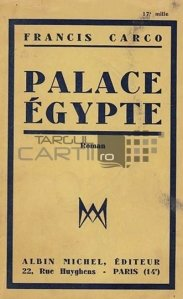 Palace Egypte / Palatul din Egipt