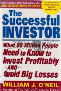 The successful investitor / Investitorul plin de succes; Ce trebuie sa stie 80 de milioane de oameni pentru a investi profitabil si a evita pierderi mari