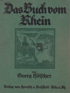 Das Buch vom Rhein / Cartea Rinului