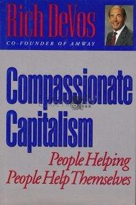 Compassionate capitalism / Capitalismul milos;oameni care ajuta oameni sa se ajute singuri