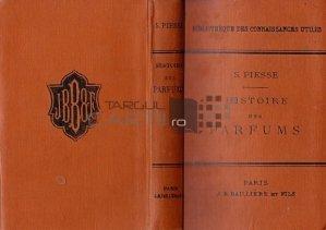 Histoire des parfums / Istoria parfumurilor