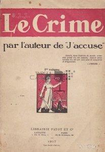 Le crime / Crima; de autorul ,,Eu Acuz