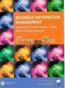 Business information management / Managementul informațiilor despre afaceri; Imbunatatiti performanta folosind sistemele de informatii