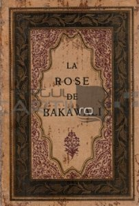 La rose de Bakawali
