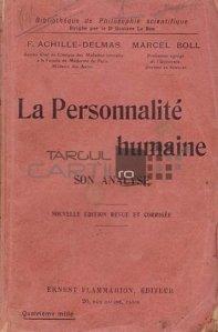 La personnalite humaine / Personalitatea umana;analiza sa