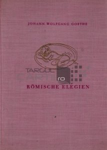 Romische Elegien / Elegii romane