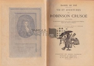 Vie et aventures de Robinson Crusoe / Viata si aventurile lui Robinson Crusoe