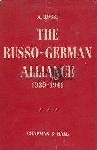 The russo-german alliance / Alianta ruso-germana august 1939 - iunie 1941