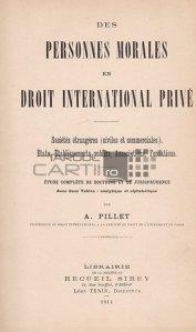 Des personnes morales en droit international prive / Persoanele morale in dreptul international privat;Societatile straine civile si comerciale