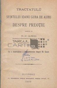 Tractatulu sfantului Ioanu Gura de Auru despre preotie;Despre biserica in trecut, present si viitor