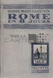 Rome en huit jours / Roma in opt zile