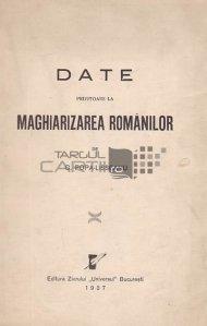 Date privitoare la maghiarizarea romanilor