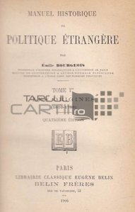 Manuel historique de politique etrangere / Manual istoric de politica externa; Originile