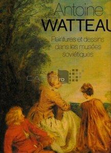 Antoine Watteau peintures et dessins dans les musees sovietiques / Picturile si desenele lui Antoine Watteau in muzeele sovietice
