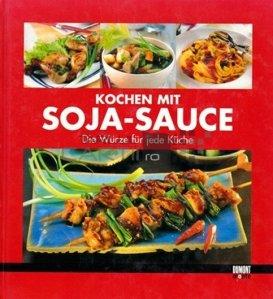 Kochen mit Soja-Sauce / Sa gatim cu sos de soia; asezonare pentru fiecare bucatarie