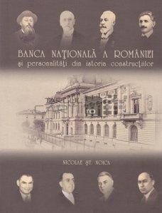Banca Nationala a Romaniei si personalitati din istoria constructiilor