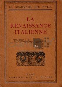 La Renaissance italienne / Renasterea italiana