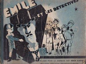 Emile et les detectives / Emil si detectivii;cu ilustratii din celebrul film
